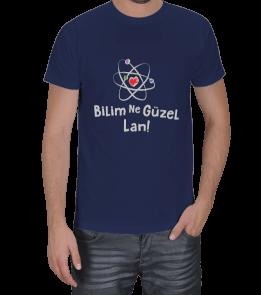 Bilim Ne Güzel Lan Koyu Renk Erkek Tişört