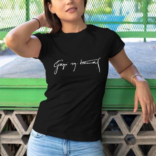 Tisho - Gazi Mustafa Kemal İmzalı Kadın Kısa Kol Tişört
