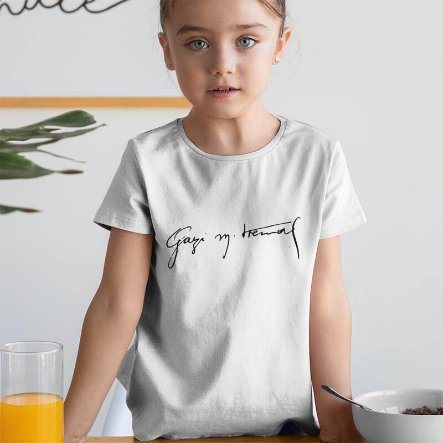 Tisho - Gazi Mustafa Kemal İmzalı Kız Çocuk Kısa Kol Tişört - Tekli Kombin