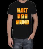 BADDAL - HALT DEIN MUND Erkek Tişört