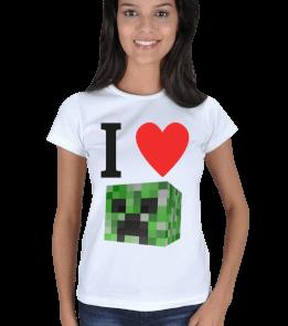 Burak Oyunda - I Love Creeper Kadın Tişört