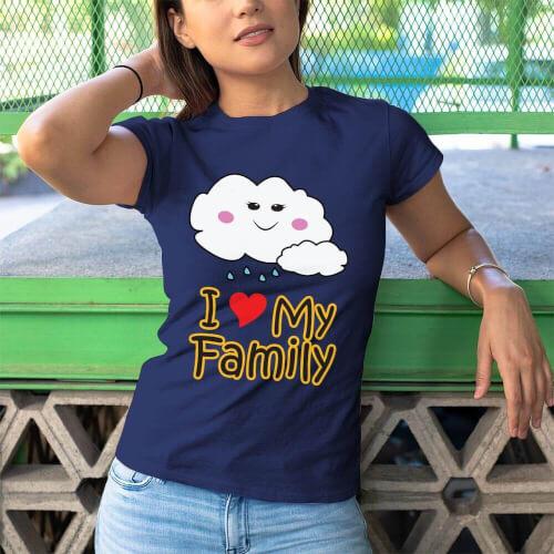 I Love My Family Kadın Kısa Kol Tişört - Tekli Kombin