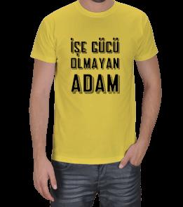 İK Magazin - İşe Gücü Olmayan Adam Erkek Tişört