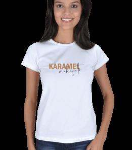 Demlik Çay - Karamel Makiyato Kadın Tişört