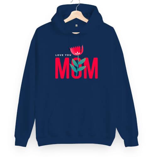 Tisho - Love You Mom Unisex Kapüşonlu Sweatshirt