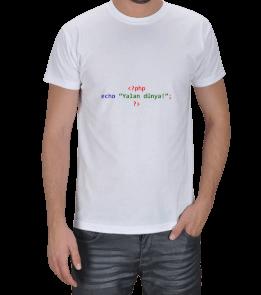 E.Ç. TASARIM - PHP, -Yalan dünya- string gösterimi Erkek Tişört