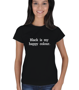 limon - Siyah benim mutlu rengim Kadın Tişört
